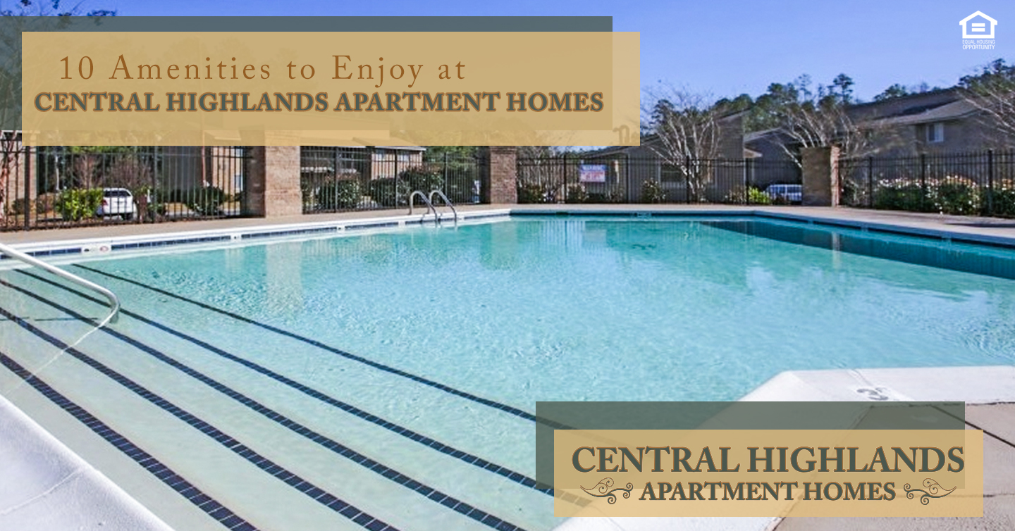 amenities to enjoy at Central Highlands Apartment Homes